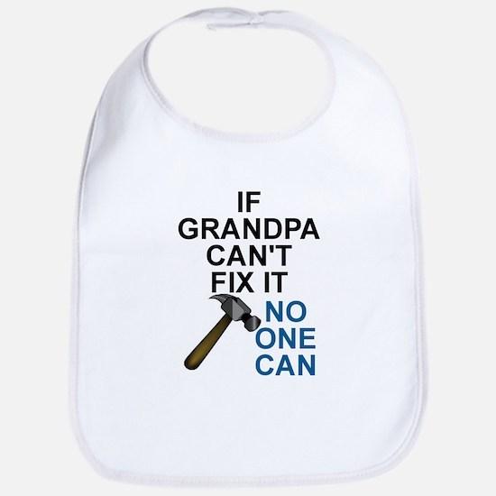 IF GRANDPA CAN'T FIT IT Bib