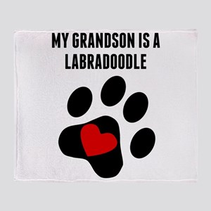 My Grandson Is A Labradoodle Throw Blanket