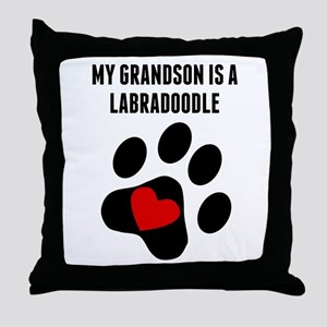 My Grandson Is A Labradoodle Throw Pillow