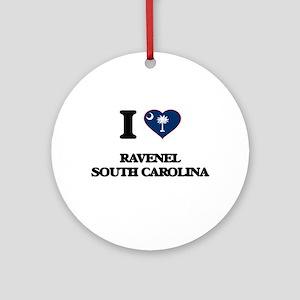 I love Ravenel South Carolina Ornament (Round)