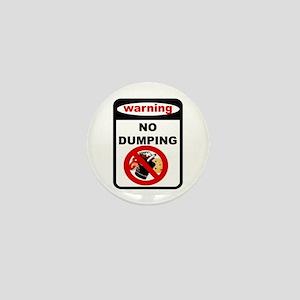 No Dumping Mini Button