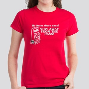 He Hates The Cans! Women's Dark T-Shirt