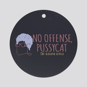 Sophia No Offense Pussycat Round Ornament