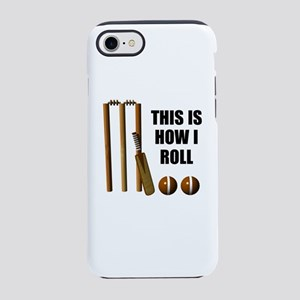 This Is How I Roll Cricket iPhone 7 Tough Case