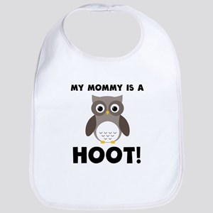 My Mommy Is A Hoot! Bib