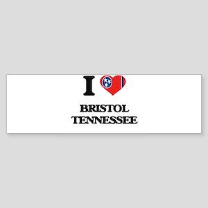 I love Bristol Tennessee Bumper Sticker