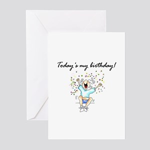 TODAY'S MY BIRTHDAY! Greeting Cards (Pk of 10)