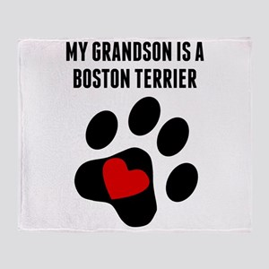 My Grandson Is A Boston Terrier Throw Blanket