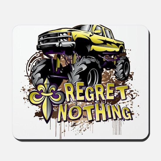 Regret Nothing Mud Truck Mousepad