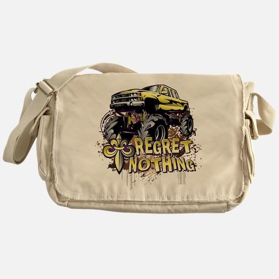 Regret Nothing Mud Truck Messenger Bag