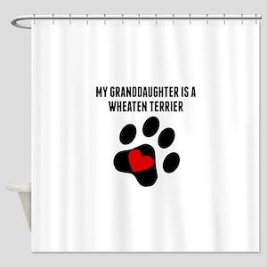 My Granddaughter Is A Wheaten Terrier Shower Curta