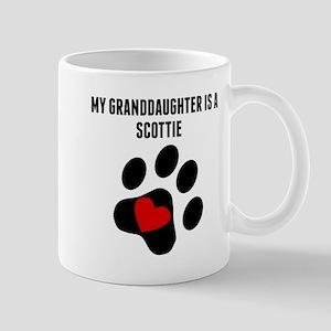 My Granddaughter Is A Scottie Mugs