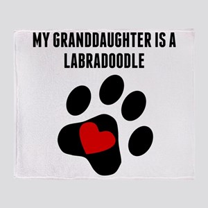 My Granddaughter Is A Labradoodle Throw Blanket