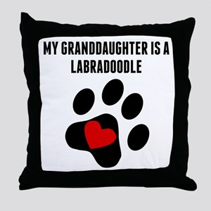 My Granddaughter Is A Labradoodle Throw Pillow