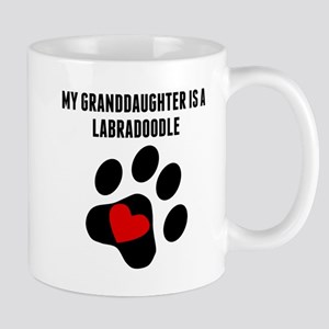 My Granddaughter Is A Labradoodle Mugs