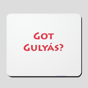 Got Gulyas? Mousepad