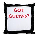 Got Gulyas? Throw Pillow