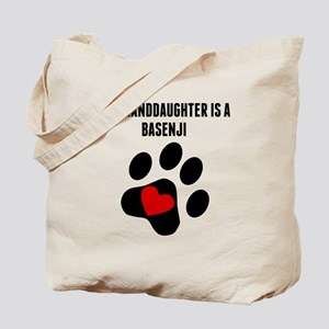My Granddaughter Is A Basenji Tote Bag