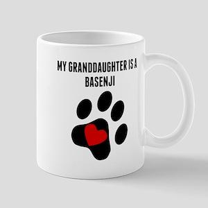 My Granddaughter Is A Basenji Mugs