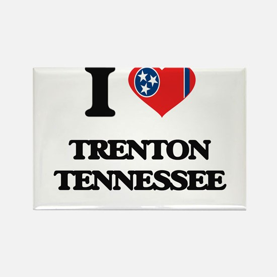 I love Trenton Tennessee Magnets