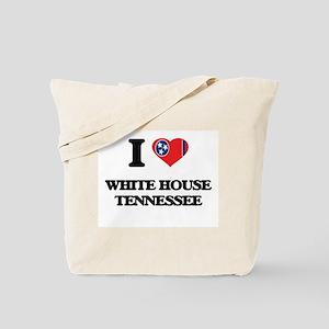 I love White House Tennessee Tote Bag