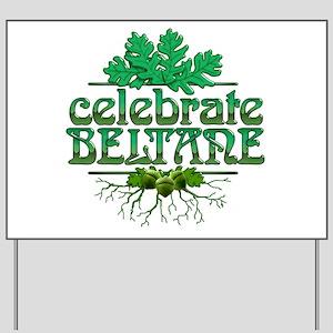 Celebrate Beltane Yard Sign