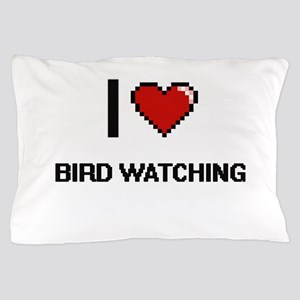 I Love Bird Watching Digital Retro Des Pillow Case