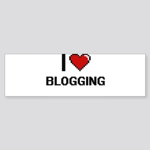 I Love Blogging Digital Retro Desig Bumper Sticker
