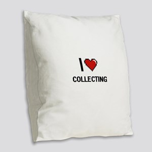 I Love Collecting Digital Retr Burlap Throw Pillow
