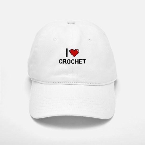 I Love Crochet Digital Retro Design Baseball Baseball Cap