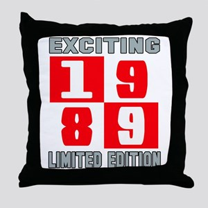 Exciting 1989 Limited Edition Throw Pillow