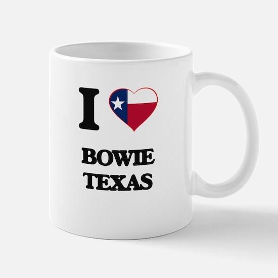 I love Bowie Texas Mugs