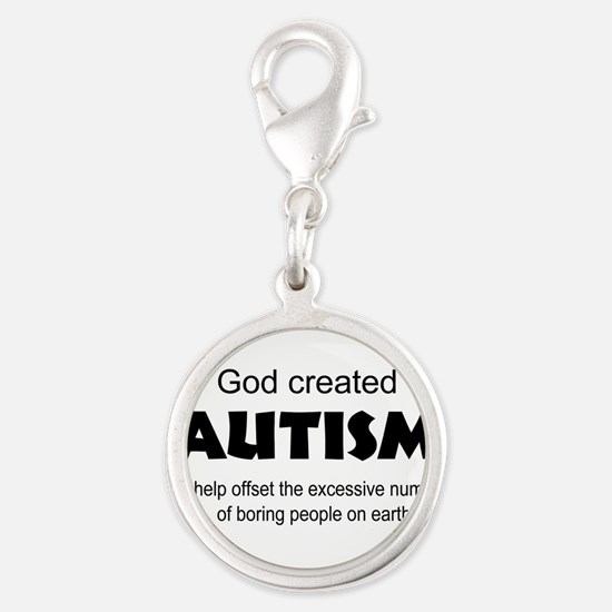 Autism offsets boredom Charms
