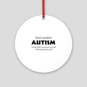 Autism offsets boredom Ornament (Round)