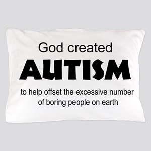 Autism offsets boredom Pillow Case