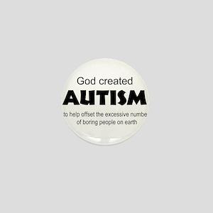 Autism offsets boredom Mini Button