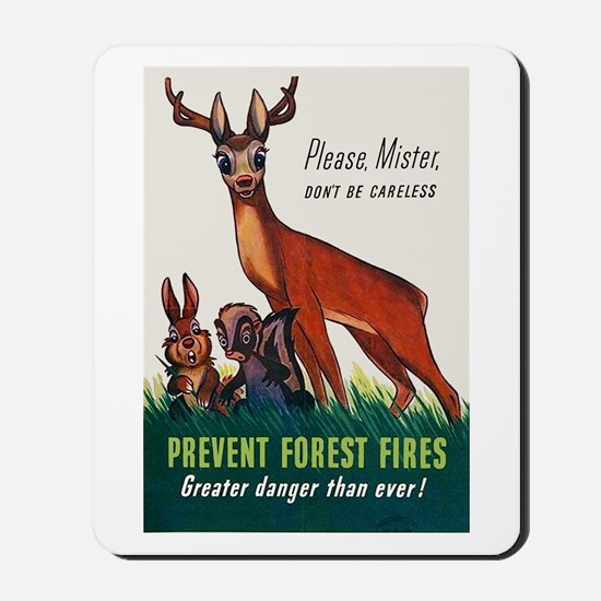 Prevent Forest Fires Mousepad