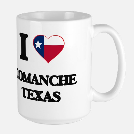 I love Comanche Texas Mugs
