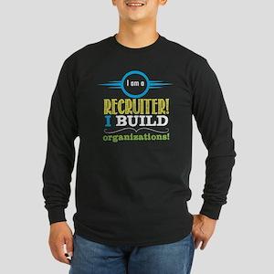 I am a RECRUITER Long Sleeve T-Shirt