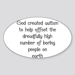Autism has a purpose Sticker