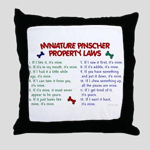 Miniature Pinscher Property Laws Throw Pillow