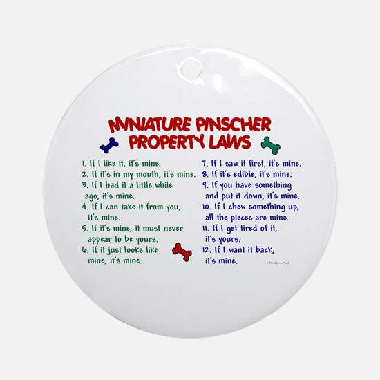 Miniature Pinscher Property Laws Ornament (Round)