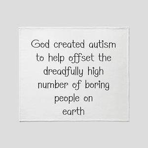 Autism has a purpose Throw Blanket