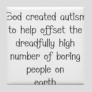 Autism has a purpose Tile Coaster