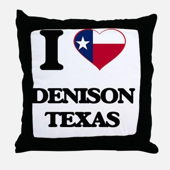 I love Denison Texas Throw Pillow