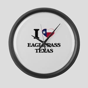 I love Eagle Pass Texas Large Wall Clock