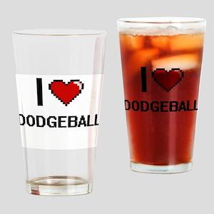 I Love Dodgeball Digital Retro Desi Drinking Glass