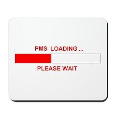 PMS LOADING... Mousepad