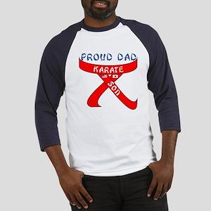 Proud Karate Dad Son Baseball Jersey