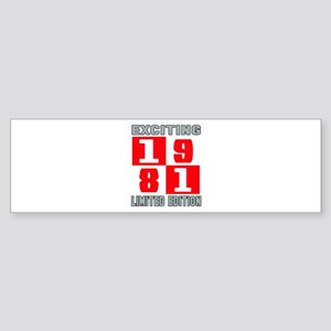 Exciting 1981 Limited Edition Sticker (Bumper)